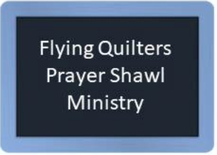 Picture of blackboard that links Flying QWuilters and Lutheran Women's Prayer Shawl Ministry, two outreach ministries of St. Martin's